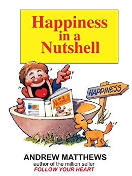 Happiness in a Nutshell by [Matthews, Andrew]