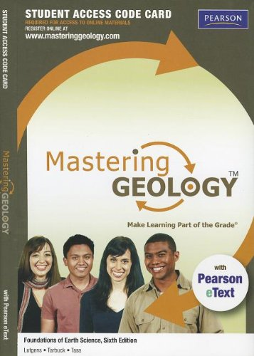 MasteringGeology with Pearson eText -- Standalone Access Card -- for Foundations of Earth Science (6th Edition) (Masteri
