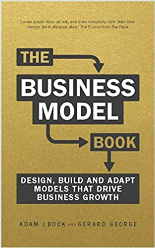 The Business Model Book: Design, build and adapt business ideas that thrive (Brilliant Business)