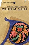 A Canticle For Leibowitz (S.F. MASTERWORKS) by Miller Jr, Walter M. (2013) Hardcover