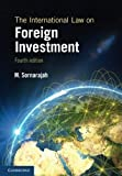 The International Law on Foreign Investment