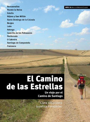 El camino de las estrellas spanish edition kindle edition by el camino de las estrellas spanish edition by villanueva clara fernndez fandeluxe Images