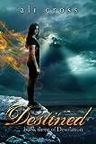 Destined, Ali Cross, 1481016202