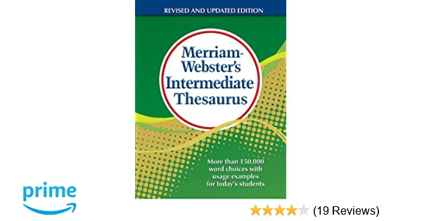 Merriam-Webster\u0027s Intermediate Thesaurus Newest Edition Merriam-Webster 9780877791768 Amazon.com Books  sc 1 st  Amazon.com & Merriam-Webster\u0027s Intermediate Thesaurus Newest Edition: Merriam ...