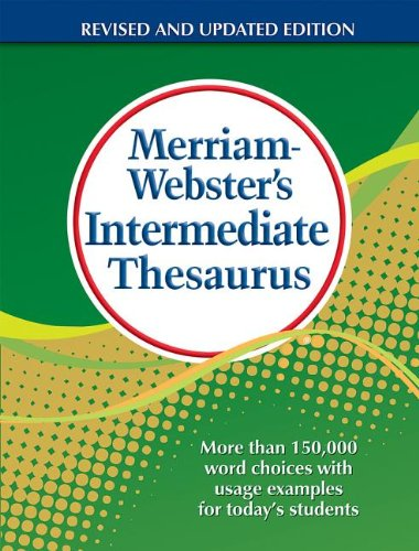Merriam-Webster's Intermediate Thesaurus, Newest Edition