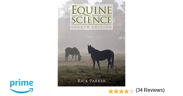 Equine Science, 4th Edition: 9781111138776: Medicine & Health ...