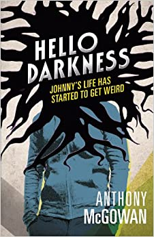 Image result for anthony mcgowan hello darkness