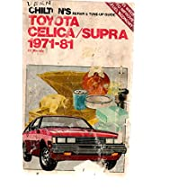 Chilton's Repair and Tune-Up Guide, Toyota Celica/Supra 1971-81, All Models