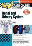 [(Crash Course Renal and Urinary System)] [Author: Timothy L. Jones] published on (February, 2015)