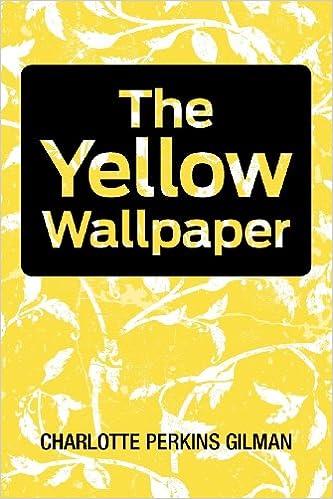 Amazoncom The Yellow Wallpaper 9781613821558 Charlotte