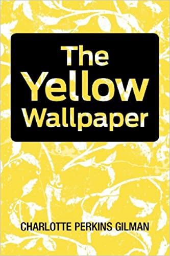 Amazon Com The Yellow Wallpaper 9781613821558 Charlotte