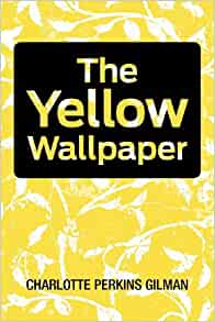Amazon Com The Yellow Wallpaper 9781613821558