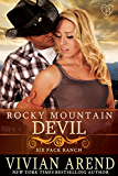 Rocky Mountain Devil (Six Pack Ranch Book 10)
