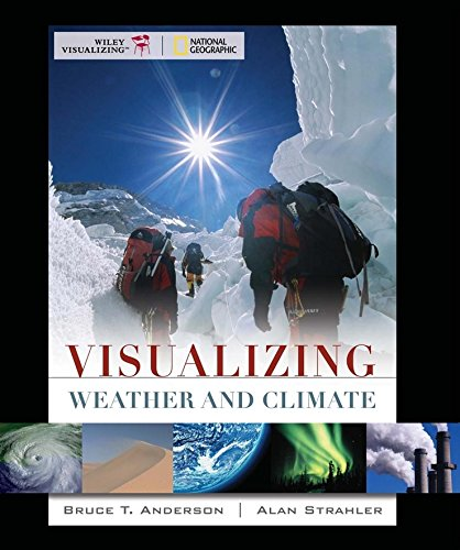 Visualizing Weather and Climate 1e + WileyPLUS Registration Card (Wiley Plus Products)
