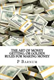img - for The Art of Money Getting, or Golden Rules for Making Money: Classic literature book / textbook / text book