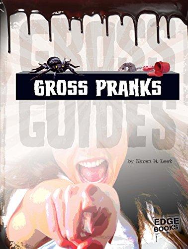 Gross Pranks (Gross Guides)
