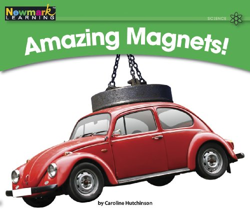- Amazing Magnets! (Rising Readers: Science Set 2: Levels E-i)