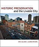 img - for Historic Preservation and the Livable City book / textbook / text book