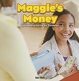 Maggie's Money, Ben Weir, 147771958X