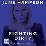 Fighting Dirty | June Hampson