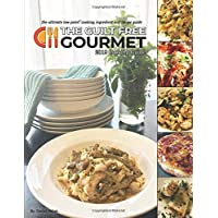 The Guilt Free Gourmet 2019 Cooking Guide: The Ultimate Low Point Cooking, Ingredient and Recipe Guide
