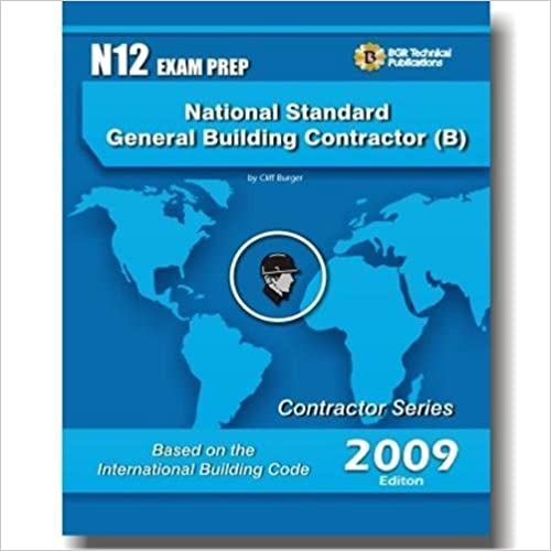General Building Contractor (B) N12 Exam Prep by Cliff Burger (2009-05-03)
