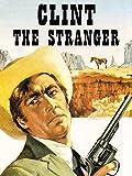 Clint The Stranger