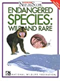 img - for Endangered Species: Wild & Rare (Ranger Rick's Naturescope) book / textbook / text book