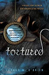 Tortured: A bridge story between Birthmarked and Prized (Birthmarked series)