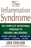 img - for The Inflammation Syndrome: Your Nutrition Plan for Great Health, Weight Loss, and Pain-Free Living by Jack Challem (2003) Hardcover book / textbook / text book