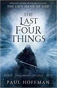 The Last Four Things (The Left Hand of God)