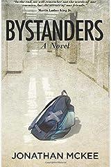 Bystanders: A Novel Paperback