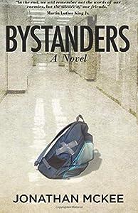 Bystanders: A Novel