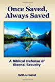Once Saved,Always Saved, Matthew Correll, 1495428222