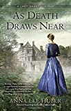 As Death Draws Near (A Lady Darby Mystery) by  Anna Lee Huber in stock, buy online here