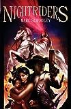 Nightriders, Marc Schooley, 1940163056