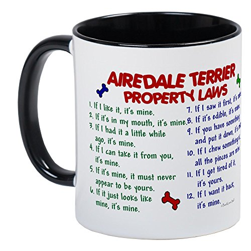 CafePress - Airedale Terrier Property Laws 2 Mug - Unique Coffee Mug, Coffee Cup