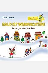 Bald Ist Weihnachten! (German Edition) Paperback