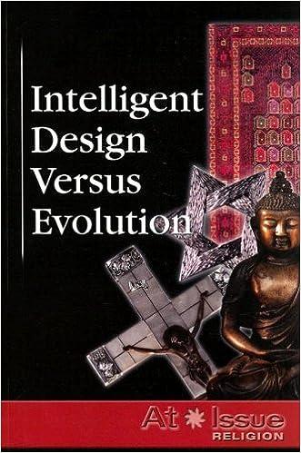 Book Intelligent Design Versus Evolution (At Issue)