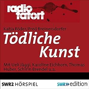 Tödliche Kunst (Radio Tatort) Hörspiel