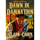 Dawn in Damnation (A Paranormal Western)
