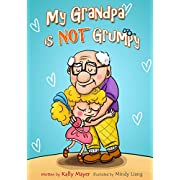 My Grandpa is NOT Grumpy: Funny Rhyming Picture Book for Beginner Readers 2-8 years (Early Readers Picture Books)