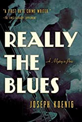Really the Blues: A Mystery in Paris