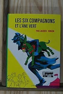 Les six compagnons et l'âne vert par Bonzon
