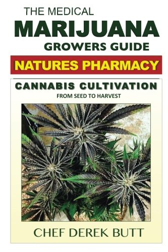The-Medical-Marijuana-Growers-Guide-NATURES-PHARMACY-Cannabis-Cultivation