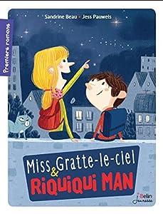 """Afficher """"Miss & Gratte-le-ciel Riquiqui Man"""""""