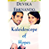 Kaleidoscope of Hopes: A Second Chance Workplace Romance