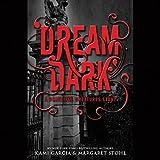 Download Dream Dark: A Beautiful Creatures Story in PDF ePUB Free Online