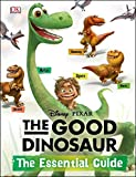 The Good Dinosaur: The Essential Guide (Dk Essential Guides)