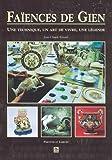 Faicences de Gien (French Edition)